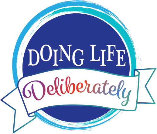 Doing Life Deliberately